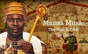 Mansa Musa, l'homme le plus riche de tous les temps