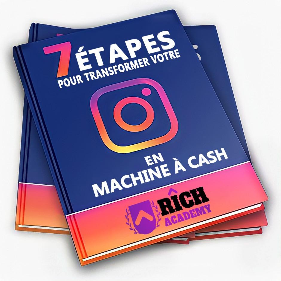 7 étape pour transformer votre instagram en machine à cash